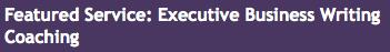 Executive Business Writing Coaching resized 600