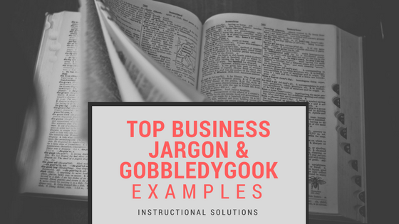 Top Business Jardon and Gobbledygook Examples