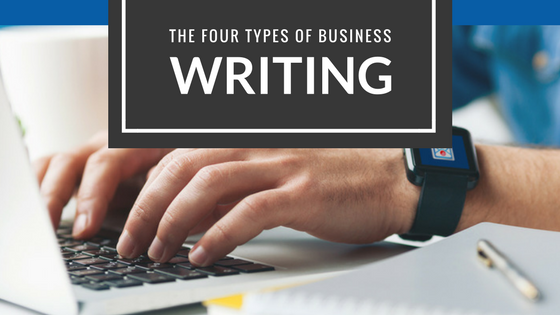 4 Types of Business Writing [And When to Use Them]