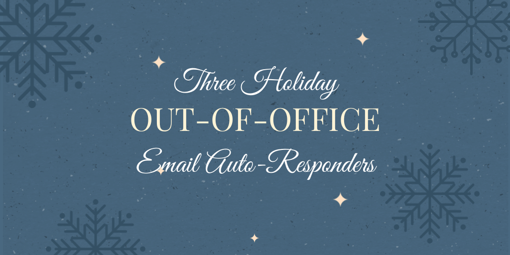 Holiday Out-of-Office Email Tips [3 Copy and Paste Examples]