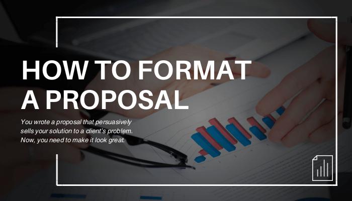 Format a Proposal